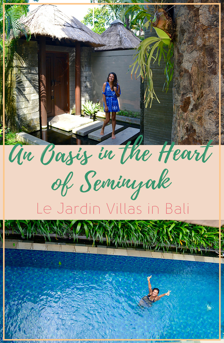 Le Jardin Villas in Seminyak, Bali, an Oasis in the heart of Seminyak | Hello Raya Blog
