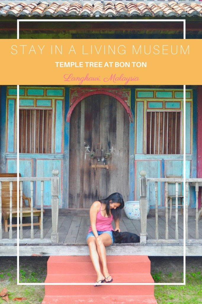 Stay in a Living Museum at Temple Tree at Bon Ton in Langkawi, Malaysia   Hello Raya Blog