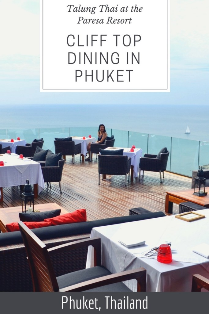Phuket Restaurant at Paresa Resort Phuket - Talung Thai Cliff Top Restaurant in Kamala | Hello Raya Blog