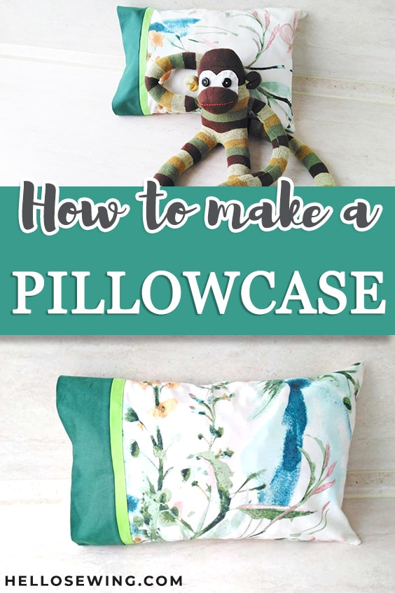 DIY Pillowcase in 3 Sizes - Easy Sewing Tutorial