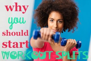 workout splits for a healthy body