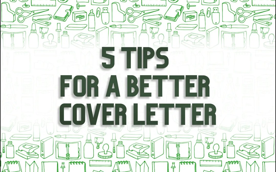 5 Tips for a Better General Cover Letter [Template Inside]