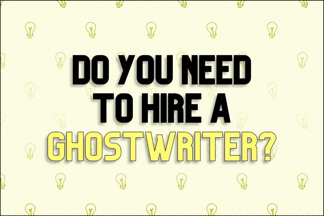 """A ghost behind a block of text which reads, """"Do You Need to Hire a Ghostwriter?"""""""
