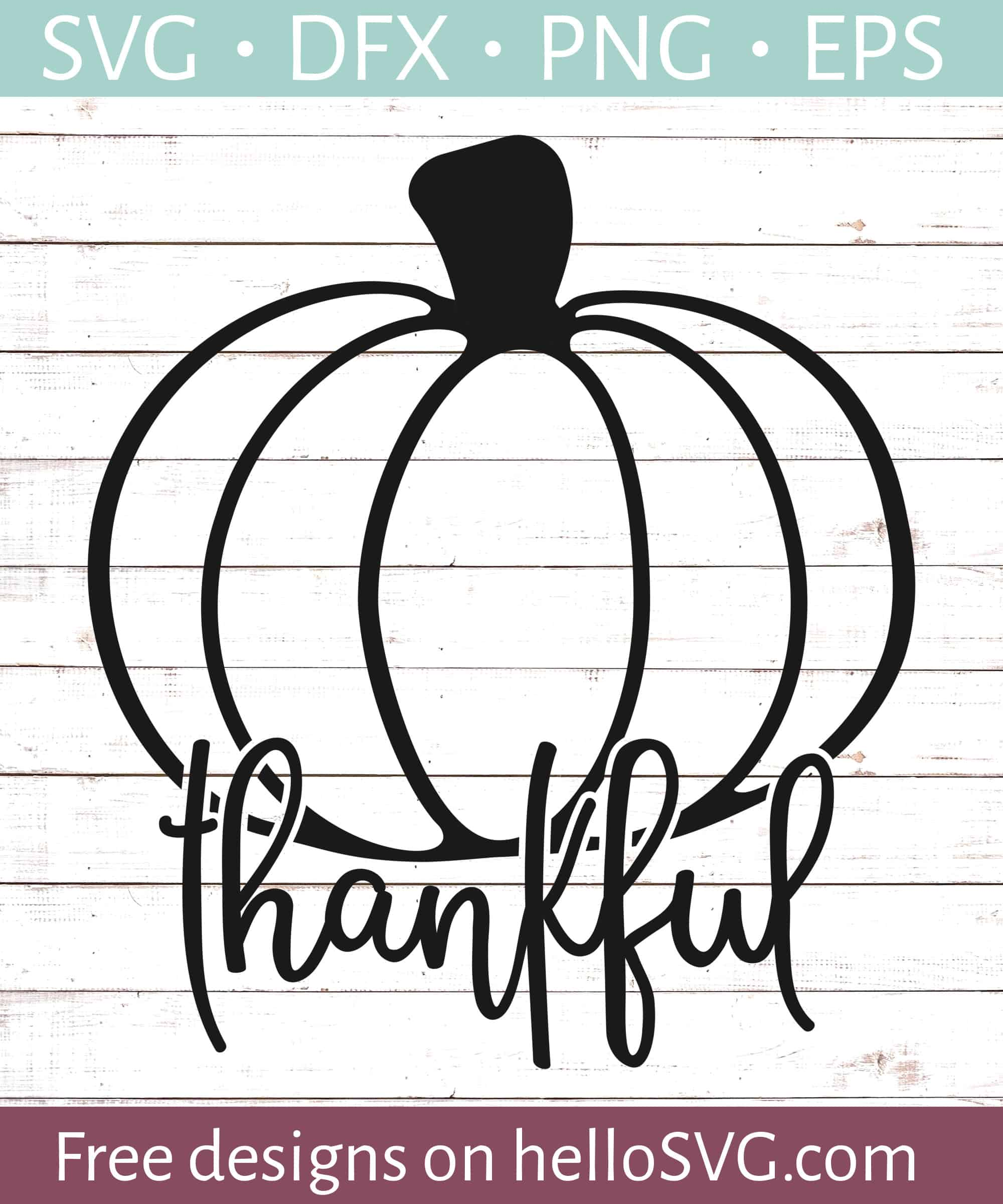 Thankful Svg : thankful, Thankful, Pumpkin, Files, HelloSVG.com