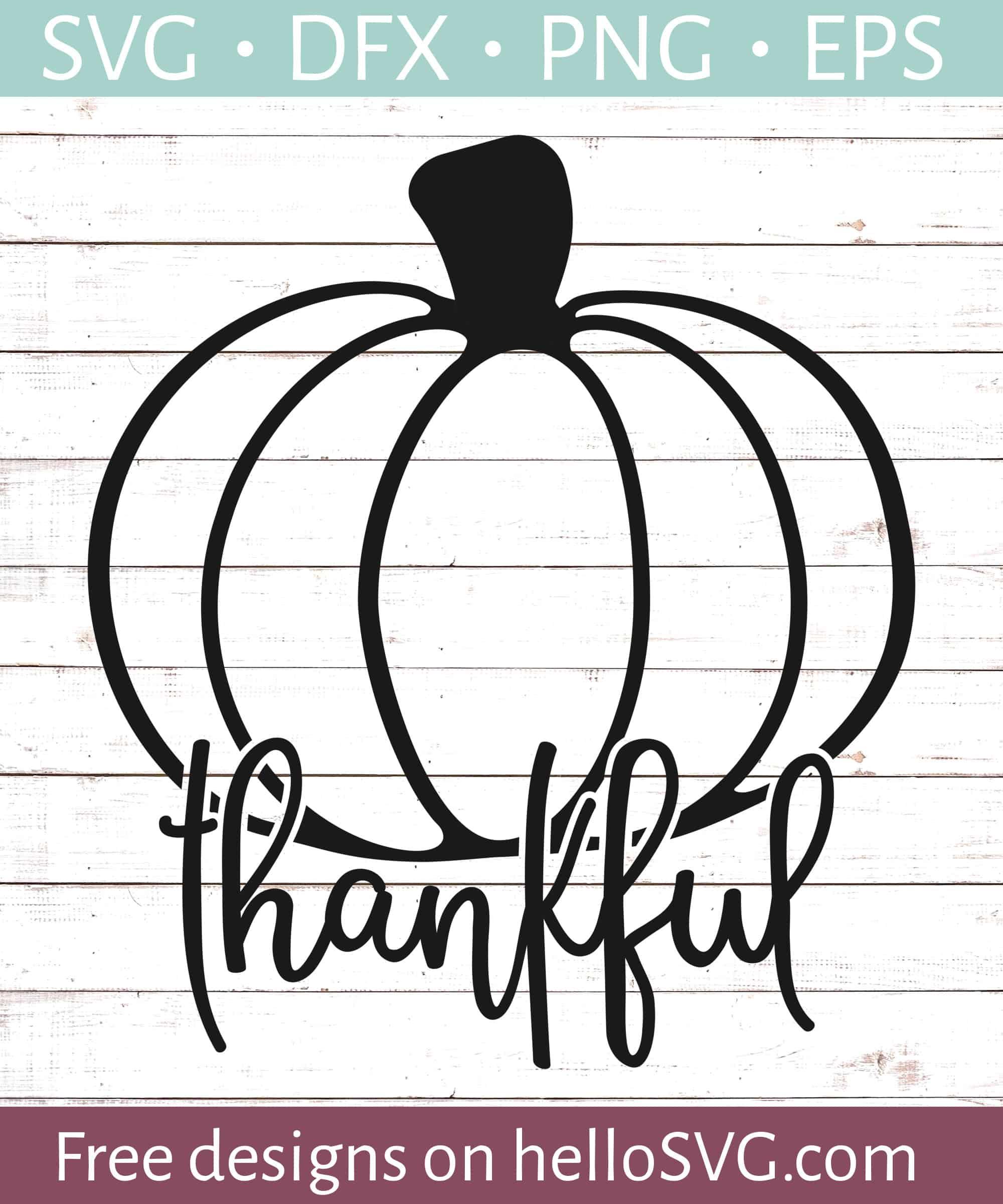 Thankful Svg : thankful, Thankful, Pumpkin, Files, HelloSVG.com