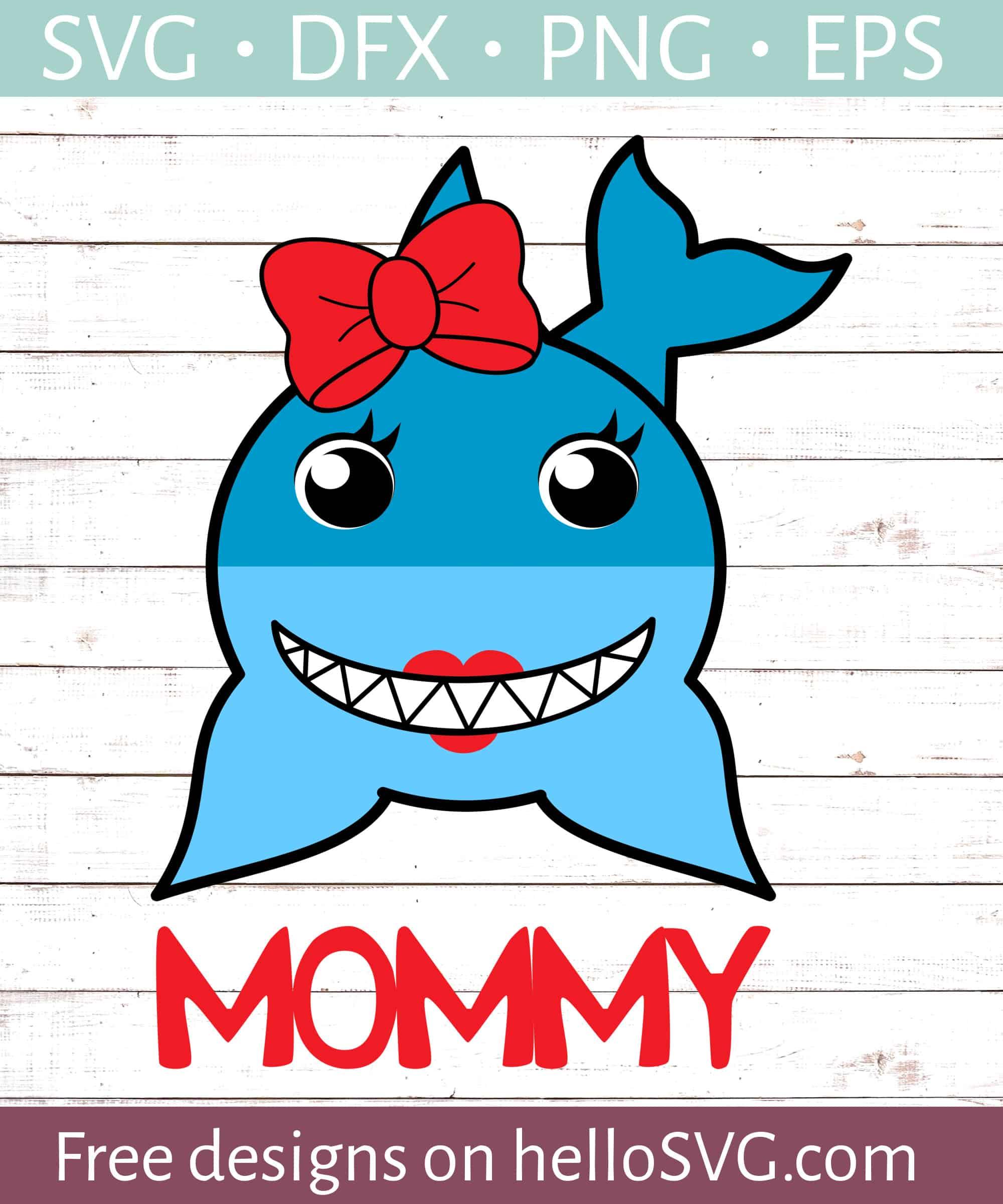 Mommy Shark Svg Free : mommy, shark, Mommy, Shark, Files, HelloSVG.com