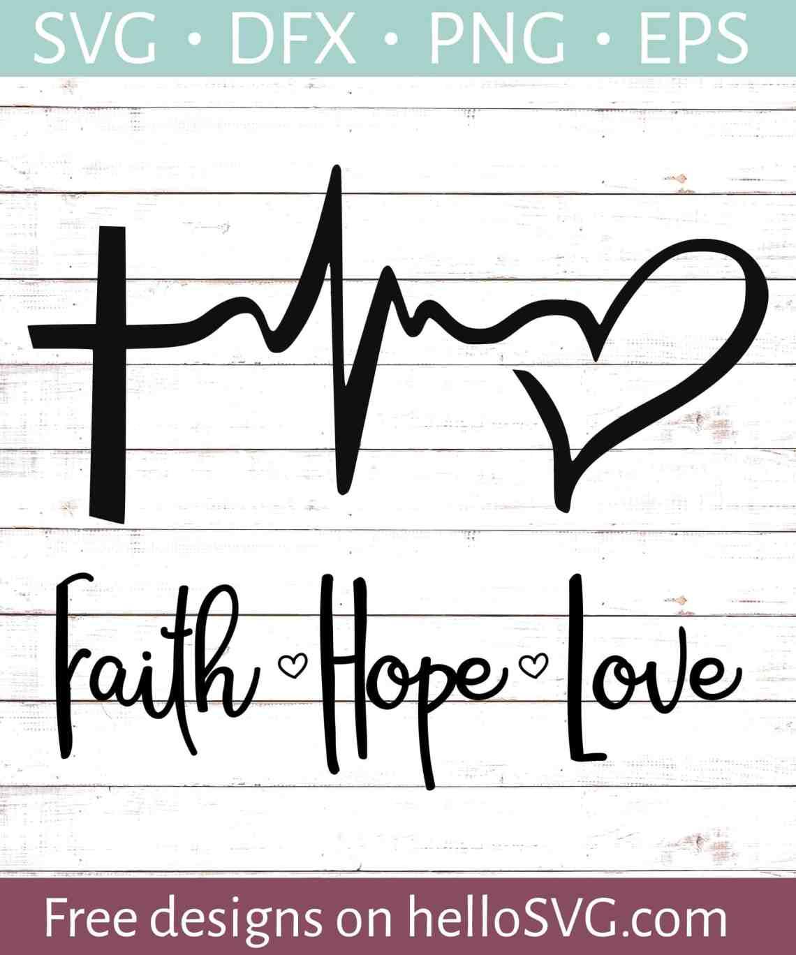 Download Faith Love Hope - Free SVG files | HelloSVG.com
