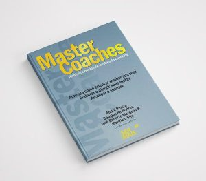 Livro Master Coaches – Técnicas e Relatos de Mestres do Coaching