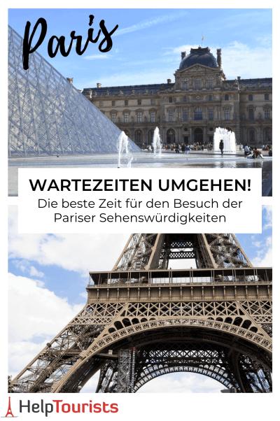 Beste Zeit Pariser Sehenswürdigkeiten