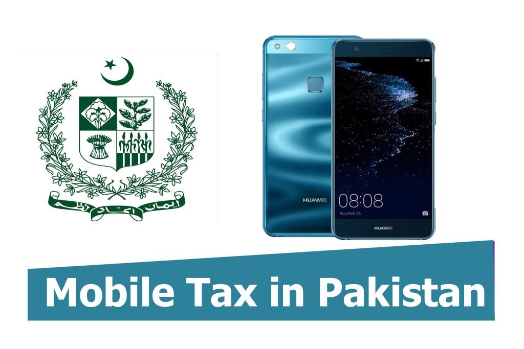 Huawei P10 Lite 2019 Mobile tax in Pakistan Custom Duty Pakistan