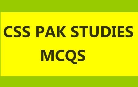 CSS Pakistan Studies MCQS