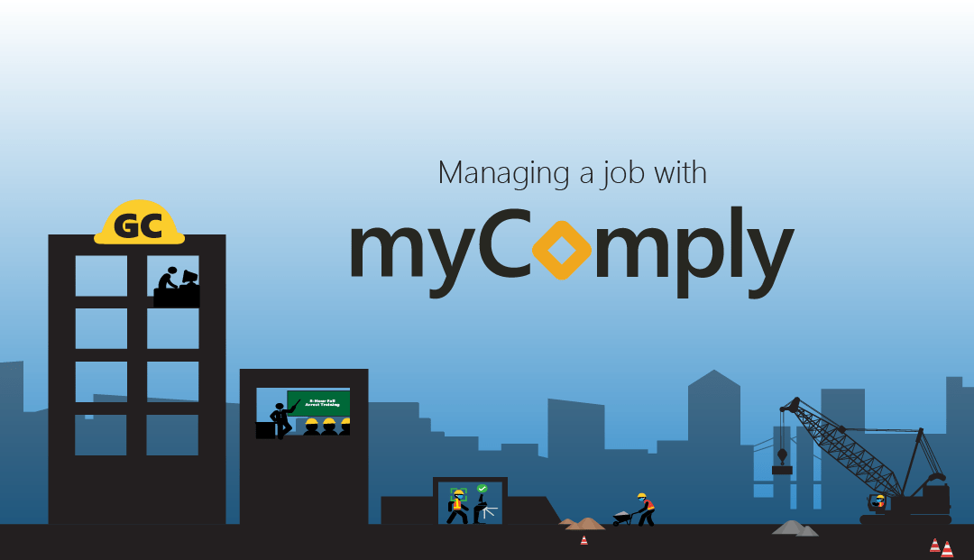 Managing a Construction Site with myComply