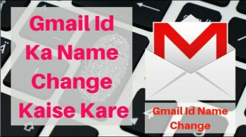 Gmail Id Ka Name Change