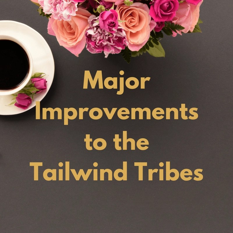 Recent Improvements to the Tailwind Tribes