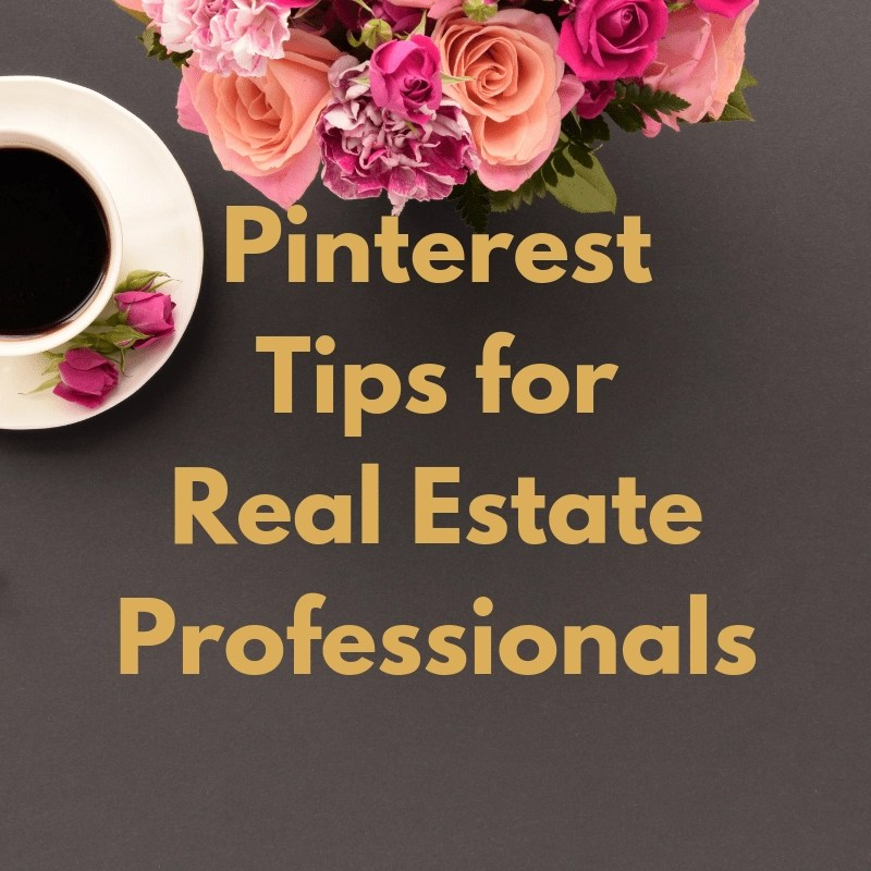 Pinterest Tips for Real Estate Professionals