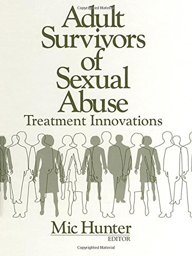 Adult Survivors of Sexual Abuse: Treatment Innovations