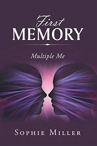 First Memory: Multiple Me