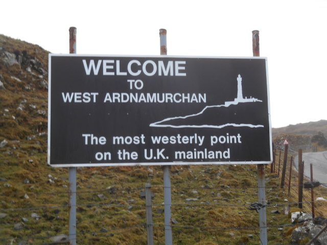 Sign: Welcome to West Ardnamurchan. The most westerly point on the UK mainland.