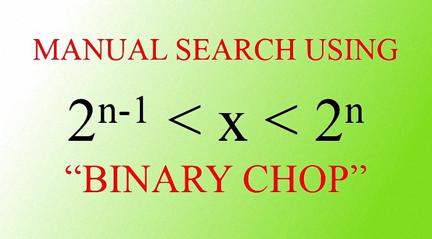 Manual Search Using Binary Chop