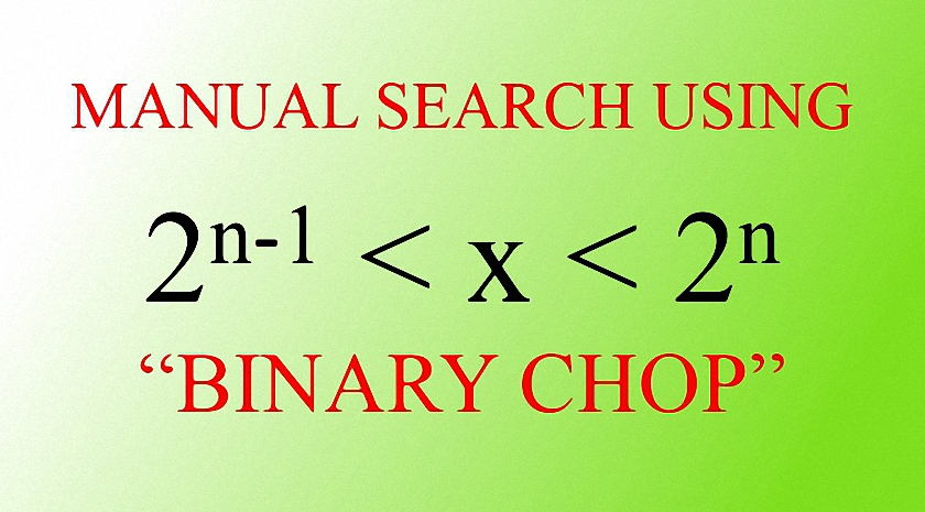 Manual Search Using Binary Chop