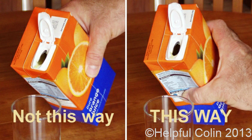 Spilling Juice From Cartons or 'Tetra Paks®' - Helpful Colin