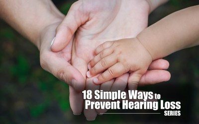 18 Simple Ways to Prevent Hearing Loss – Tip #2