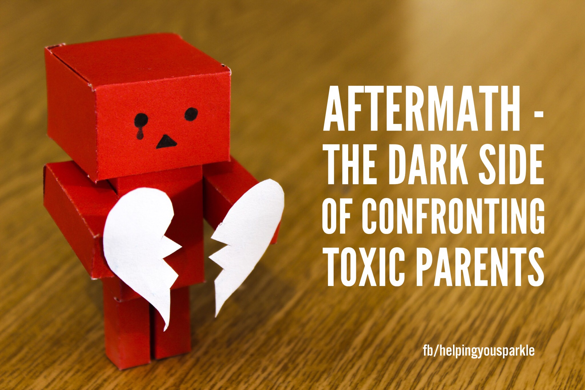 Aftermath – the dark side of confronting toxic parents