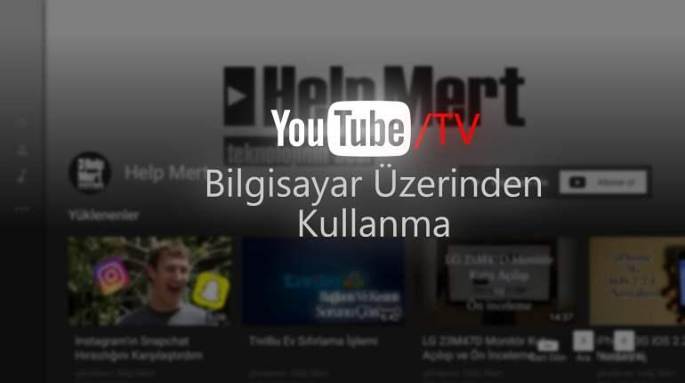Youtube TV Bilgisayar Üzerinden Kullanma