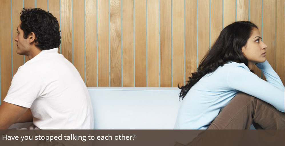 Have you stopped talking to each other