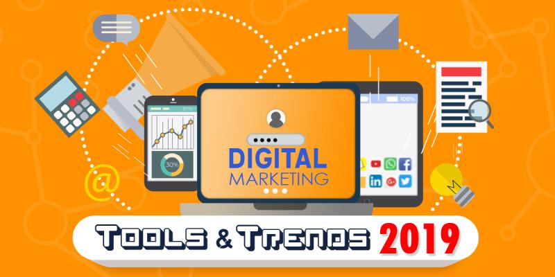 Digital Marketing Tools and Trends in 2019v5 Digital Marketing Tools