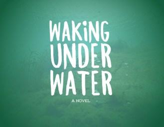 wakingUnderWater