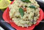 Thinai / Foxtail Millet Upma