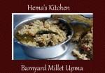 Kuthiraivali / Barnyard Millet Upma