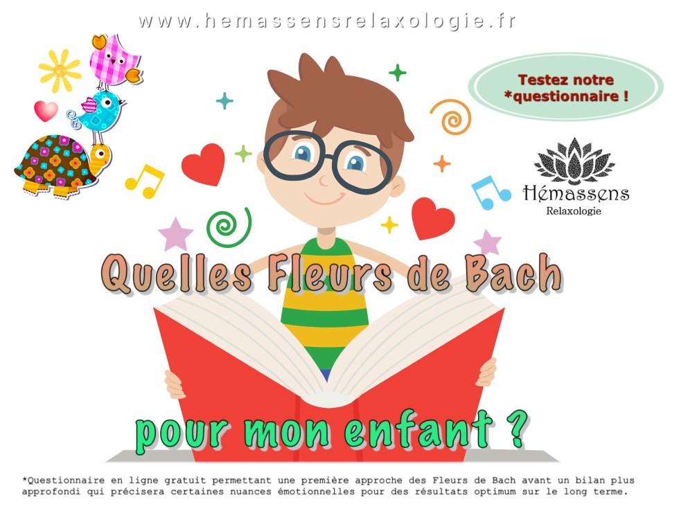 Questionnaire en ligne : les Fleurs de Bach et mon enfant selon sa personnalité. Hémassens Relaxologie Fameck