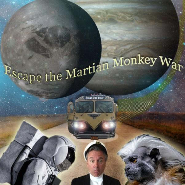 Escape the Martian Monkey War