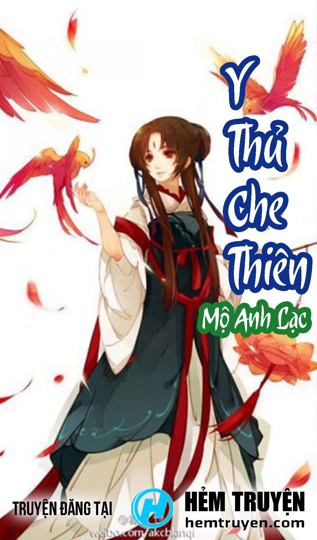 Y Thủ Che Thiên - Mộ Anh Lạc