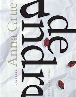 """Hende Jensen blog - boganmeldelse af """"De andre"""" af Anna Grue"""
