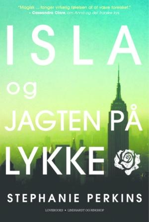 """Hende Jensen blog - boganmeldelse af """"Isla og jagten på lykke"""" af Stephanie Perkins"""