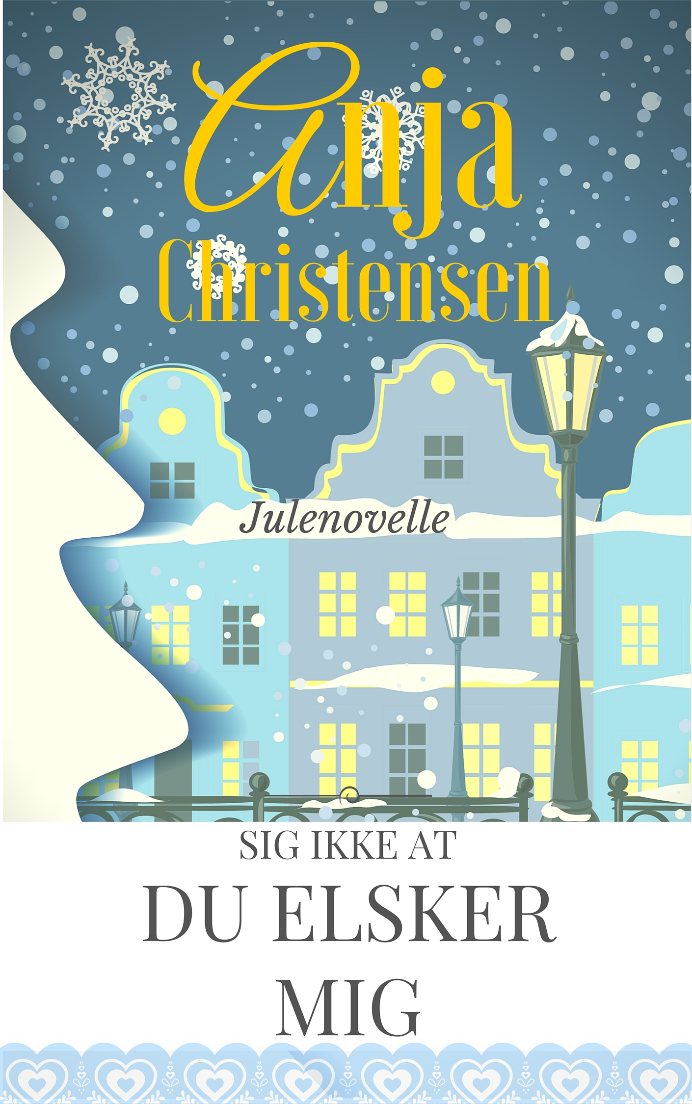 """""""Sig ikke at du elsker mig"""" af Anja Christensen - boganmeldelse på Hende Jensen blog"""