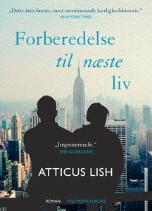 Forberedelse til næste liv af Atticus Lish - boganmeldelse Hende Jensen blog