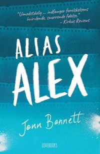 """Alias Alex"" af Jenn Bennett - Bogfinkens bogblog"