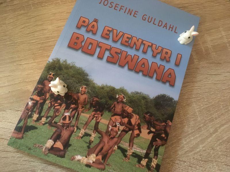 På eventyr i Botswana af Josefine Guldahl - Bogfinkens bogblog