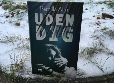 Uden dig af Pernilla Alm - Bogfinkens bogblog