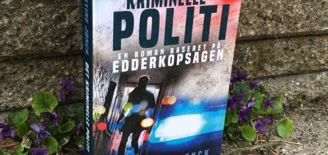 Det Kriminelle Politi af Christine Jønck - Bogfinkens bogblog