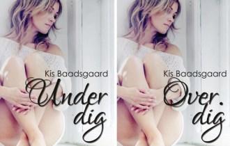 Under dig og Over dig af Kis Baadsgaard - Bogfinkens bogblog