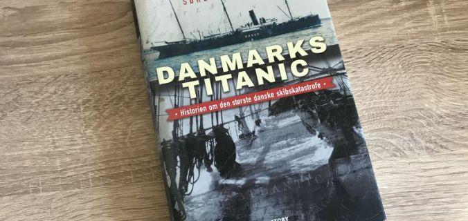 Danmarks Titanic - historien om den største danske skibskatastrofe af Søren Flott - Bogfinkens bogblog