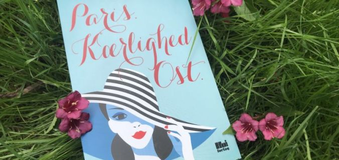 Paris, kærlighed, ost af Victoria Brownlee - Bogfinkens bogblog