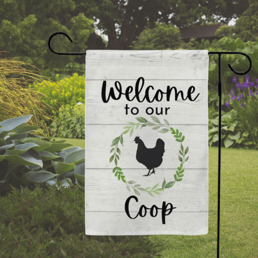 Photo of Henny+Roo's Welcome to our Coop Garden Flag