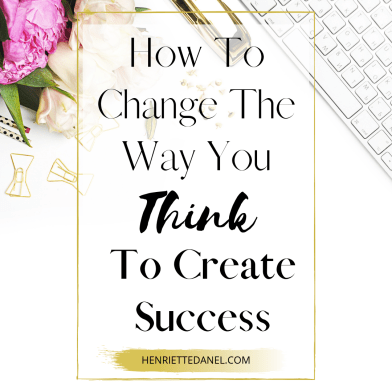 keyboard with flowers and gold stapler how to change the way you think to create success