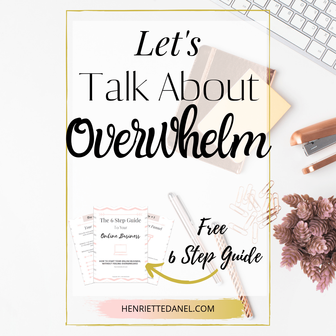 let's talk about overwhelm